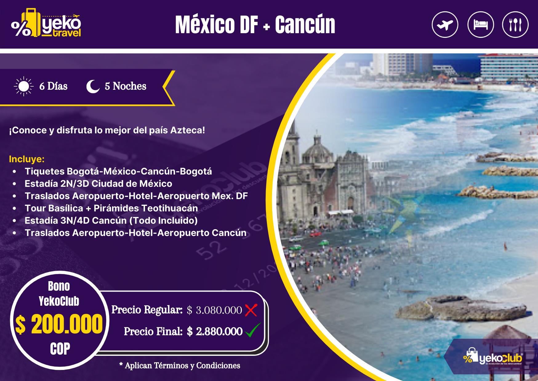 Mex DF + Cancún